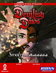 Devilish Duos: Smoke and Mirrors ICONS Edition